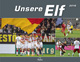 Werbeartikel Unsere Elf 2017, Werbegeschenke bedrucken